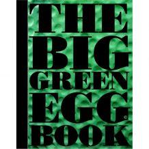 big green egg Kookboek The Big Green Egg